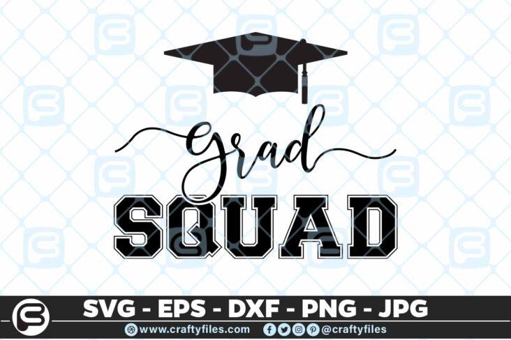 109 Graduation SQUAD 5 4D Graduation Grad SQUAD Graduate Cap SVG PNG Cu File
