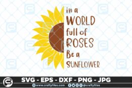 120 Sunflower in a world full of roses be a sunflower2 5 4D Craft Designs