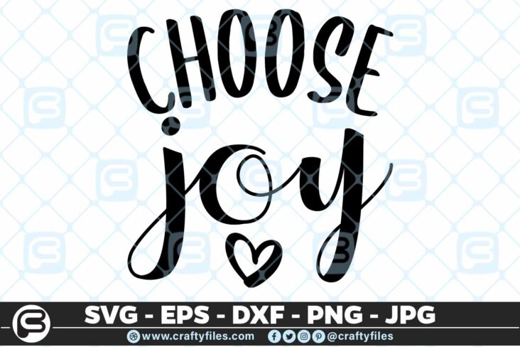 123 choose joy heart quote 5 4D Choose Joy, Cutting file, SVG, PNG, EPS