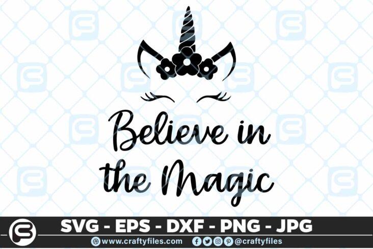 124 Believe in the magic unicorne 5 4D Believe In The Magic Unicorne, Cutting file, SVG, PNG, EPS