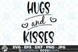 127 hugs and kisses Quote 5 4D Craft Designs