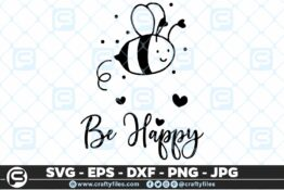 131 Bee Happy cute Bee insect 5 4D Bundle of Bee SVG Happy Bee and Bee Kind SVG EPS