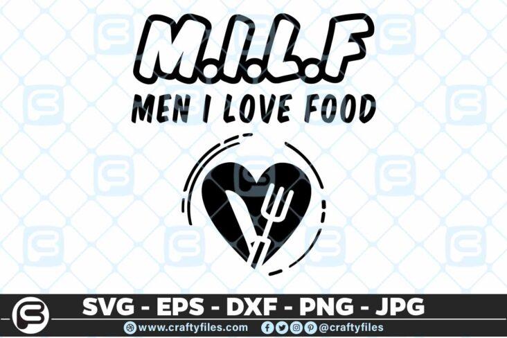 142 MILF Men I love food 5 4D MILF Men I Love Food Cutting file, SVG, PNG, EPS