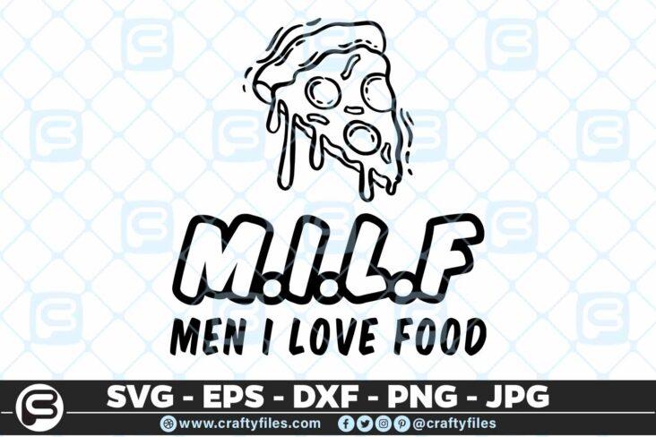 143 Pezza MILF MEN I love food 5 4D Pizza MILF Men I Love Food Cutting file, SVG, PNG, EPS