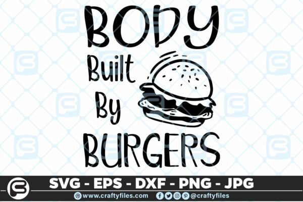 146 Body built by burgers 5 4D Body Built By Burgers Cutting file, SVG, PNG, EPS