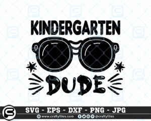 Back to school SVG kindergarten Dude