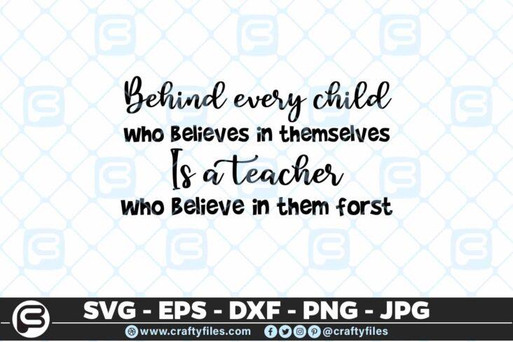 213 3 Behind evry chold is a teacher 5 4D Mask Design SVG Behind Evry Child Is A Teacher Belive PNG