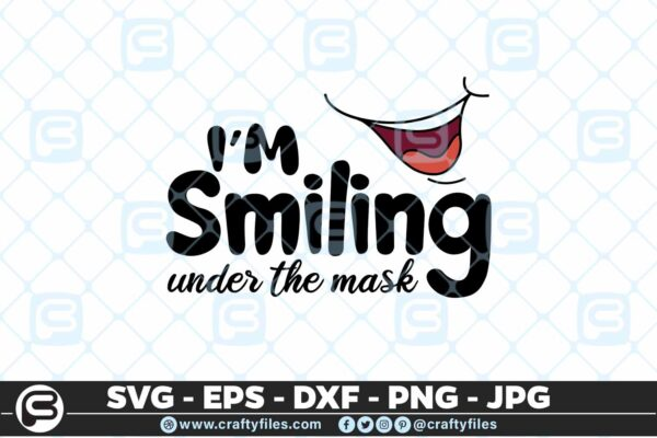213 4 I am smiling under the mask 5 4D Mask Design SVG I Am Smiling Under The Mask PNG