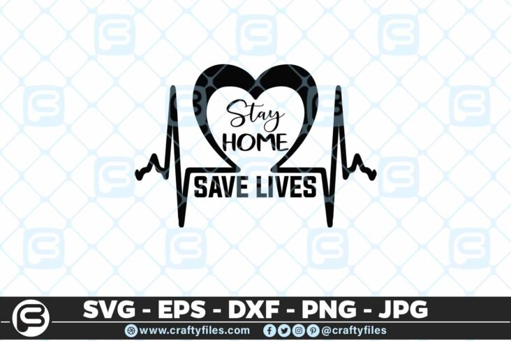 213 8 Stay Home Save lives 5 4D Mask Design SVG Stay Home Save lives PNG Cut File For Cricut