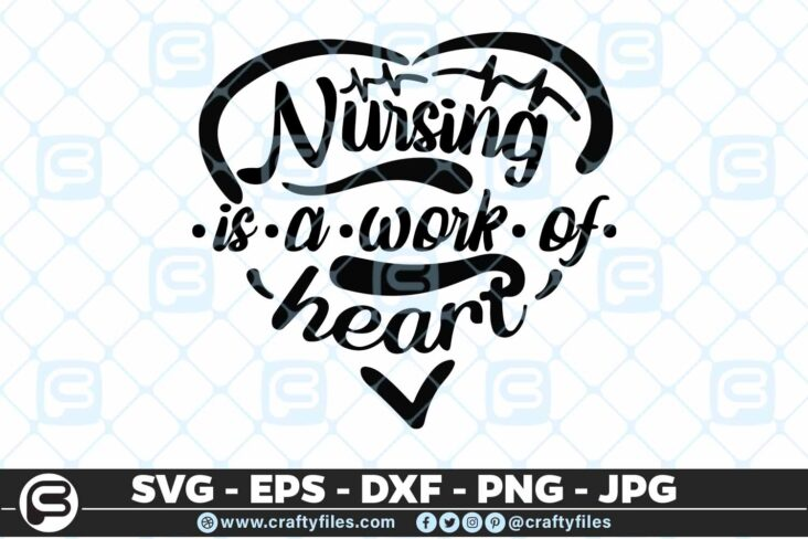 214 nursing is a work of the heart 5 4D Nursing Is A Work Of The Heart SVG, Nure SVG Cut File
