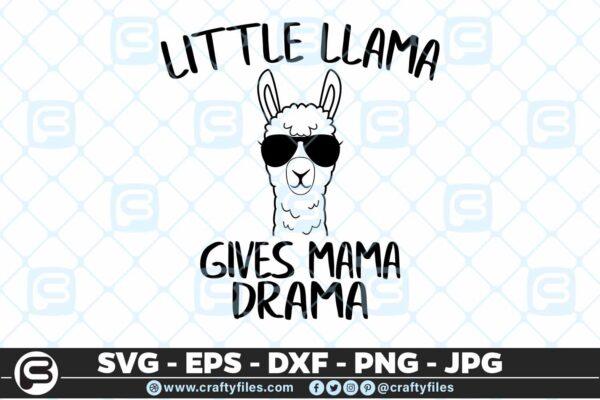 218 Little Llama Gives mama Drama 5 4D Little Llama Gives Mama Drama SVG Mama Llama SVG
