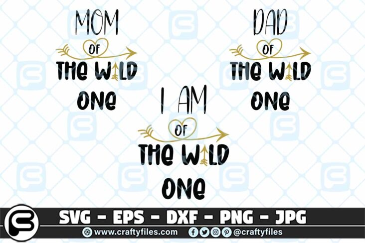 232 DAD and mom of the wild one 0 Family SVG Dad Mom of The Wild One SVG PNG