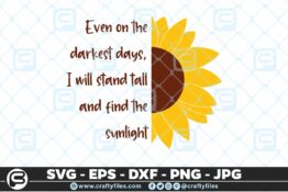 238 Sunflower sunlight Stand tall in darkness 3 2D Craft Designs