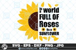 240 Sunflower in world full of roses be a sunflower 3 2D Bundle of Sunflower SVG Craft Design Floral SVG