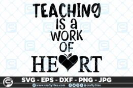 249 Teaching is a work from the heart teacher dedicated 3 2D Craft Designs