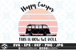 253 Happy camper this is how we roll sunset vintage 3 2D Crafty Files | Home