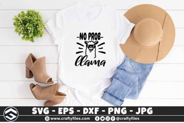 254 No prob llama mama llama 3 2TW No Prob Llama SVG with Sunglasses SVG Cut File