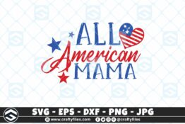 257 All american MAMA 3 2D Craft Designs