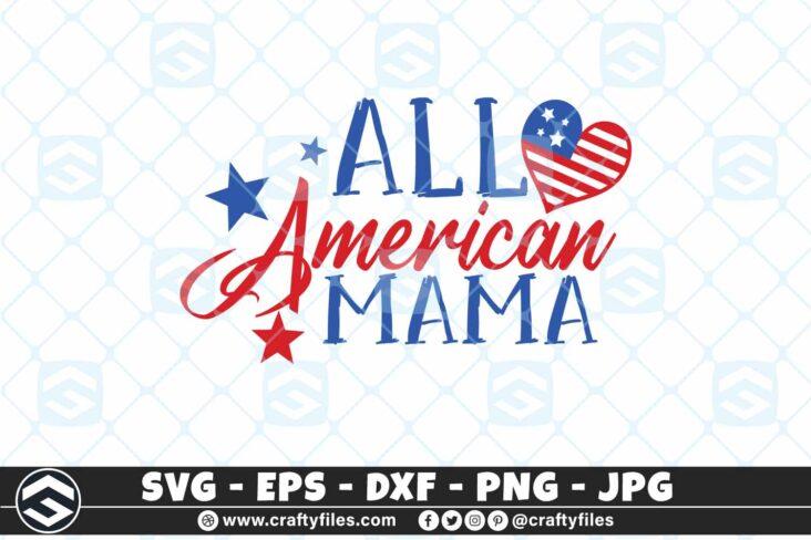 257 All american MAMA 3 2D All American Mama SVG America Flag SVG Love