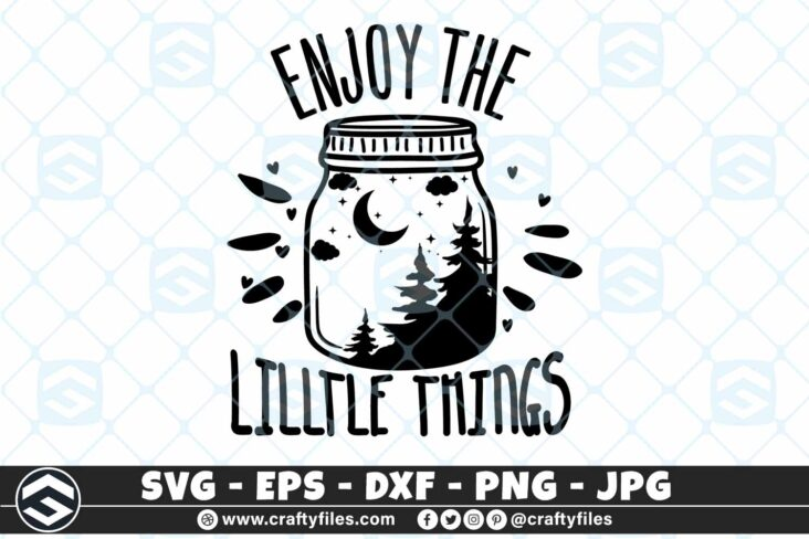 260 Dream bottle enjoy the little things things Forest moon strars 3 2D Outdoor SVG Enjoy The Little Things SVG Forest Moon DXF