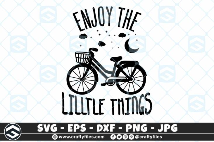 261 Dream bike bicycle enjoy the little things moon strars 3 2D Outdoor SVG Bicycle Enjoy The Little Things SVG Moon Strars
