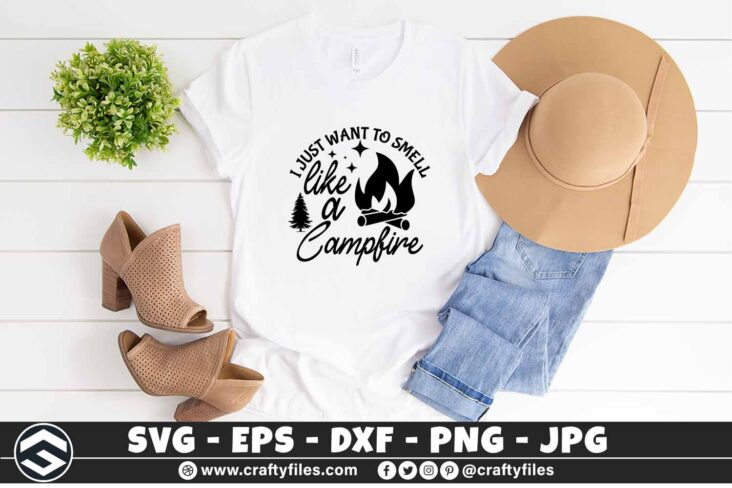 263 I just want to smell like a campfire Camping out door tree svg outdoor 3 2TW Outdoor SVG I Just Want To Smell Like A Campfire Camping SVG