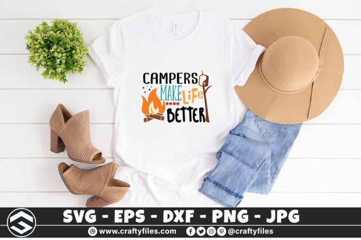 266 Campers make life better camping outdoor campfire 3 2TW Campers Make Life Better Camping SVG Outdoor Campfire