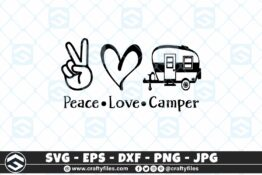 273 Peace love camper outdoor camping adventure 3 2D Craft Designs