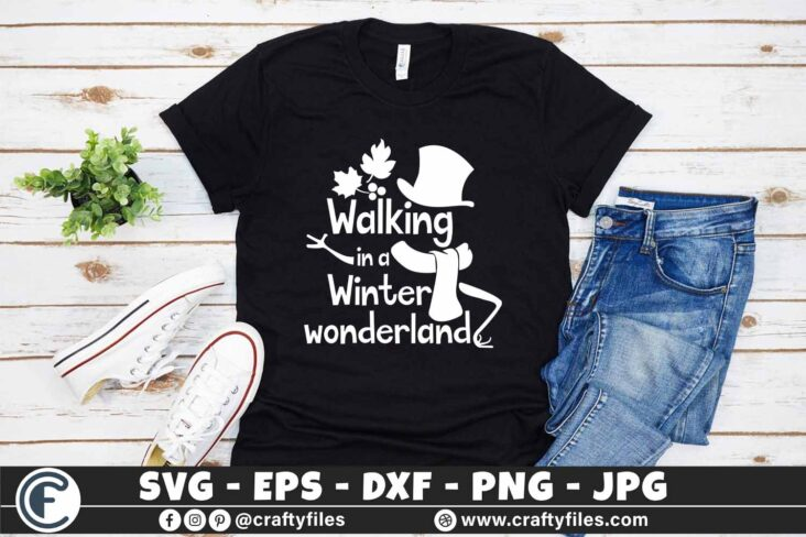 280 walking in a winter wonderland winter coming 3 2TW Walking In A Winter Wonderland SVG Winter SVG Coming PNG Snow man EPS DXF