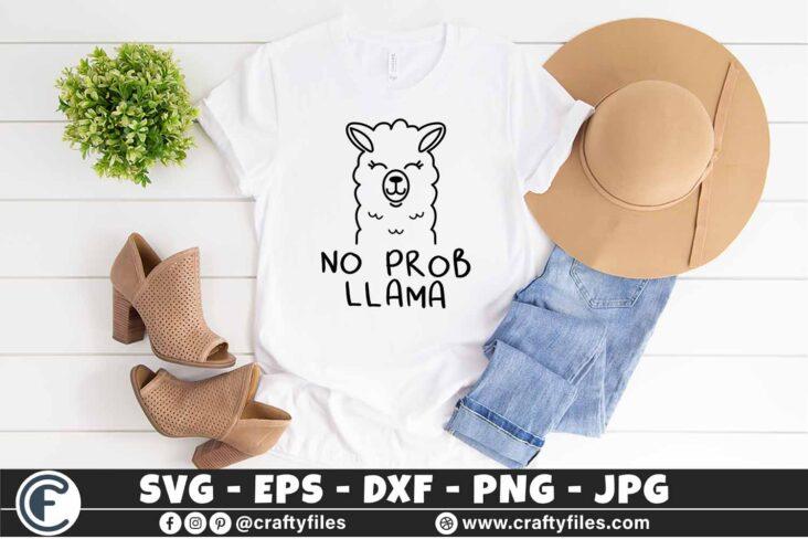 302 Mama llama no prob llama 3 2T Cute Mama Llama SVG No Probl Llama SVG PNG DXF Cute Llama SVG