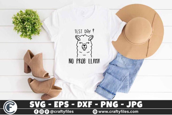 303 Mama llama Test Day no prob llama 3 2T Mama Llama SVG Test Day? No Probl Llama SVG PNG DXF Cute Llama SVG
