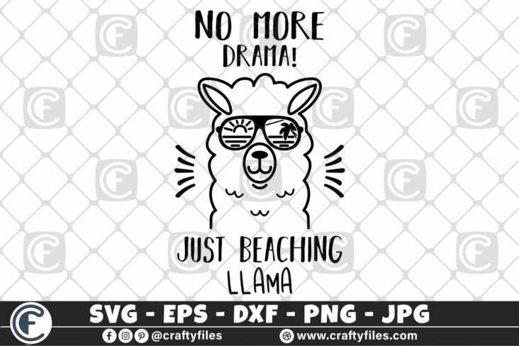 307 Mama llama no more drama just beaching llama sunglasses 3 2D Mama Llama SVG No More Drama SVG PNG DXF Just Beaching Llama SVG Cute Llama SVG