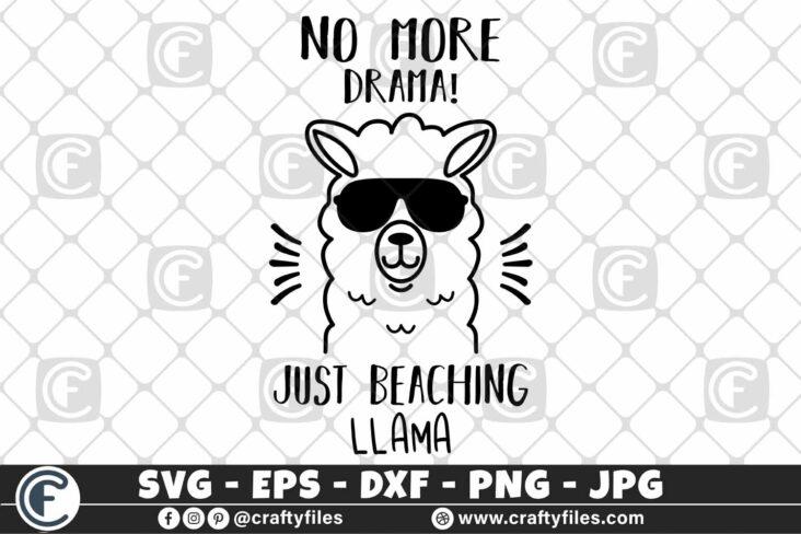 308 Mama llama no more drama just beaching llama sunglasses 3 2D Mama Llama SVG No More Drama SVG PNG DXF Just Beaching Llama SVG With Sunglasses SVG