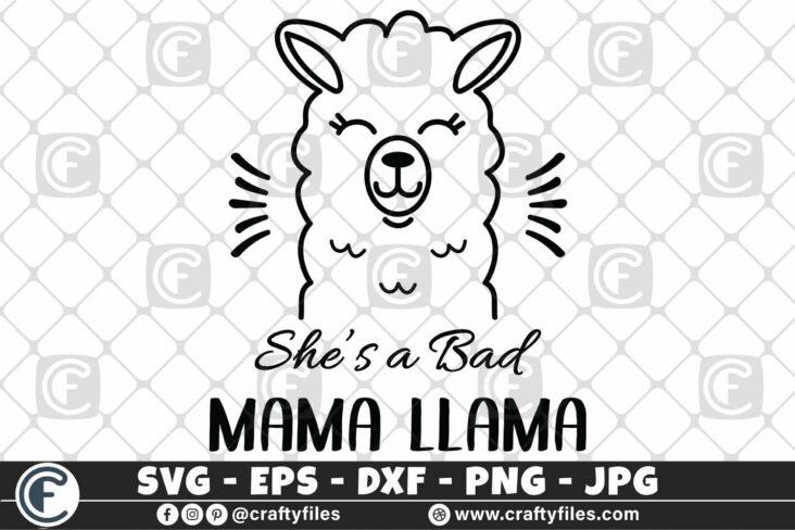 310 she is a bad mama llama 3 2D She Is a Bad Mama Llama SVG DXF PNG Llama PNG Cute Llama