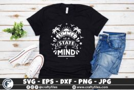 321 Summer is a state of mind hello summer sun set and palms 3 2TW Summer SVG is a State of Mind SVG Palms SVG EPS PNG Beaching time SVG Beach time EPS