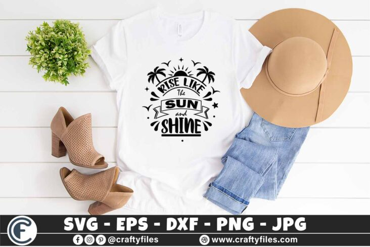 322 Hello summer rise like the sun and shine 3 2T Summer SVG Rise Like The Sun And Shine SVG Palms SVG EPS PNG Beaching time SVG