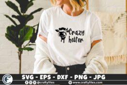 342 Crazy Heifer cow cows farm farming 3 2 T N F Crazy Heifer SVG, Cow SVG, Animals SVG, Farmhouse SVG, Farm Life SVG