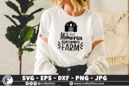 346 The best memories are made at the farm barn farming 3 2 T N F The Best Memories are made on the FARM SVG, Farm SVG, Farm Life SVG, Barn SVG